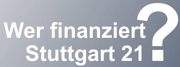 Wer finanziert Stuttgart 21?