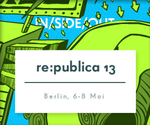 re publica 2013 Berlin