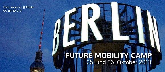 Future Mobility Camp in Berlin - ALLE KOMMEN! Huschhusch