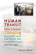 Cover des Buchs Human Transit von Jarrett Walker