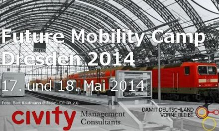 [Jetzt anmelden] Future Mobility Camp Dresden 2014 am 17. und 18. Mai 2014