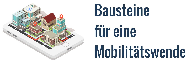 Bausteine Mobilitätswende Zukunft Mobilität Verkehrswende